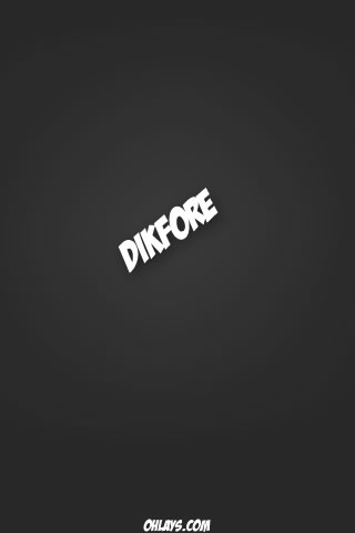 Dikfore iPhone Wallpaper